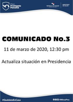 COMUNICADO 03: actualiza situación en presidencia