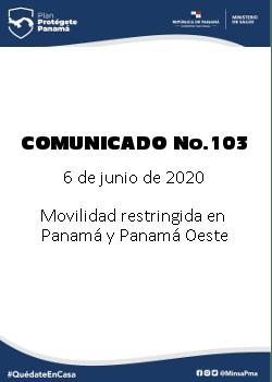 COMUNICADO 103: Movilidad restringida en Panamá y Panamá Oeste