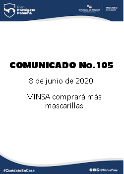COMUNICADO 105: MINSA comprará más mascarillas
