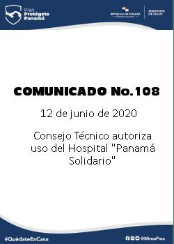 COMUNICADO 108: Consejo Técnico autoriza uso del Hospital «panamá Solidario»