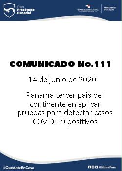 COMUNICADO 111: Panamá tercer país del continente en aplicar pruebas para detectar casos COVID-19 positivos