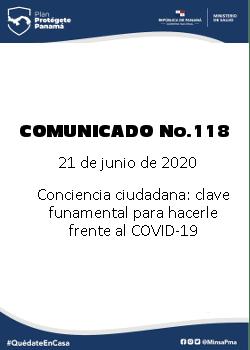 COMUNICADO 118: Conciencia ciudadana: clave fundamental para hacerle frente al COVID-19