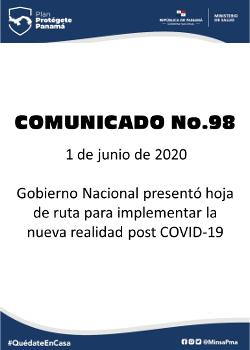 COMUNICADO 98: Gobierno nacional presentó hoja de ruta para implementar la nueva realidad post COVID-19