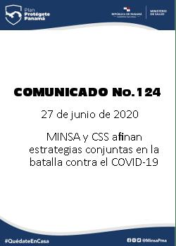 COMUNICADO 124: MINSA Y CSS afinan estrategias conjuntas en la batalla contra el COVID-19