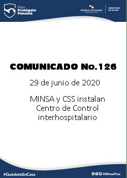 COMUNICADO 126: MINSA Y CSS instalan Centro de Control interhospitalario