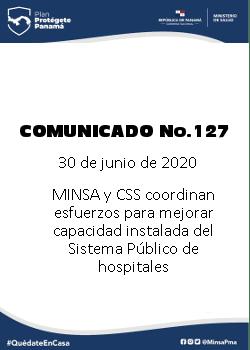 COMUNICADO 127: MINSA Y CSS coordinan esfuerzos para mejorar capacidad instalada del Sistema Público de hospitales