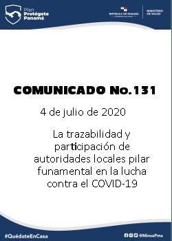 COMUNICADO 131: La trazabilidad y participación de autoridades locales pilar fundamental en la lucha contra el COVID-19